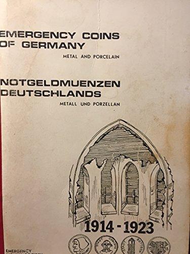 Emergency Coins of Germany (Metal & Porcelain) 1914-1923: Richard Upton