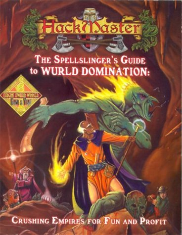 9781889182490: HackMaster: The Spellslinger's Guide to Wurld Domination
