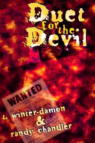 DUET FOR THE DEVIL: Winter-Damon, T. And Chandler, Randy