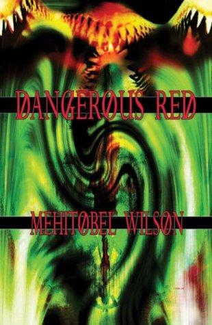 DANGEROUS RED: Wilson, Mehitobel