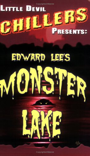 Monster Lake: Edward Lee