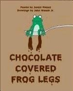 Chocolate Covered Frog Legs: Justin Matott; John