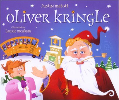 Oliver Kringle: Justin Matott