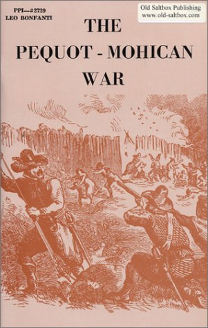 9781889193151: The Pequot-Mohican War (New England's Historical)