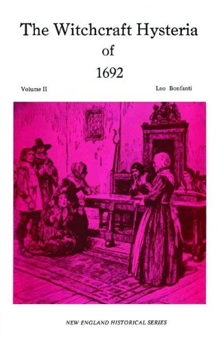 9781889193175: The Witchcraft Hysteria of 1692 Volume II (New England's Historical)