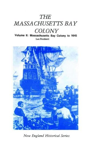 9781889193205: Massachusetts Bay Colony Volume II (New England's Historical)