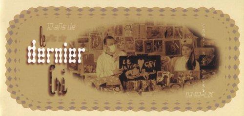 9781889195551: Le Dernier Cri - Legendary Publishers of the International Underground