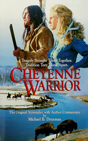 9781889198033: Cheyenne Warrior: The Original Screenplay with Author Commentary