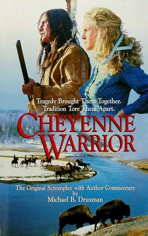 9781889198033: The Cheyenne Warrior
