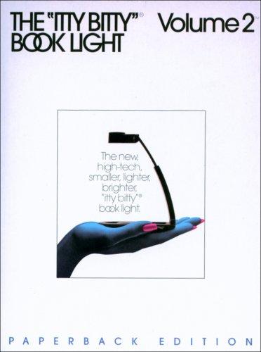 9781889207155: Itty Bitty Book Light Vol 2 P/B Edition (Zelco Book Lights)
