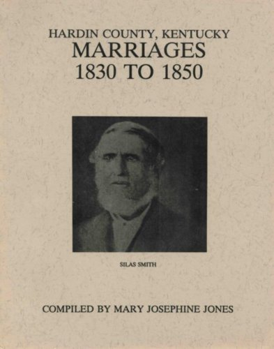 9781889221151: Hardin County, Kentucky marriages, 1830 to 1850