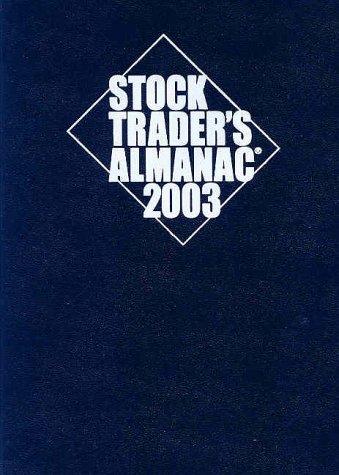 Stock Trader's Almanac 2003 (1889223034) by Hirsch, Yale; Hirsch, Jeffrey A.
