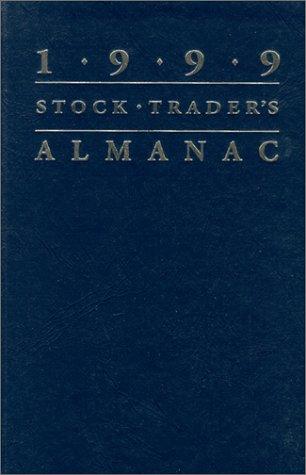1999 Stock Trader's Almanac (Spiral ed): Yale Hirsch