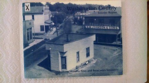 Washington County Interim Report: Indiana Historic Society