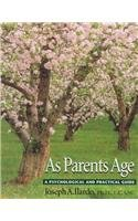 9781889242040: As Parents Age: A Psychological and Practical Guide