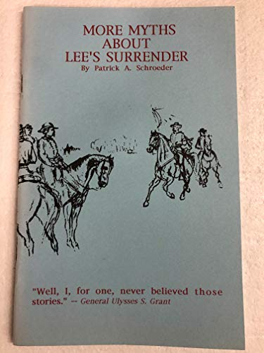 9781889246017: More Myths About Lee's Surrender