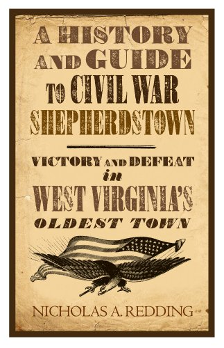 9781889246604: A History and Guide to Civil War Shepherdstown: Victory and Defeat in West Virginia s Oldest Town