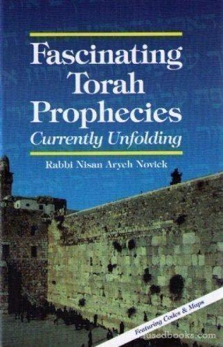 Fascinating Torah Prophecies: Novick, Rabbi Nisan Aryeh