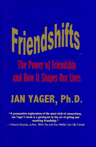 9781889262000: Friendshifts : The Power of Friendship and How It Shapes Our Lives