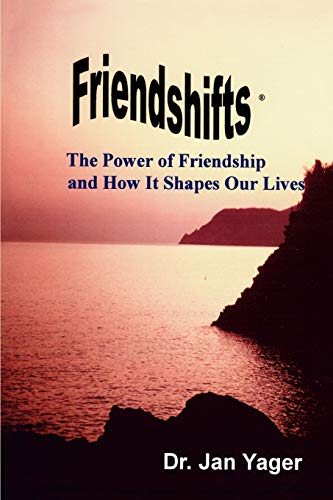 9781889262291: Friendshifts: The Power of Friendship and How It Shapes Our Lives