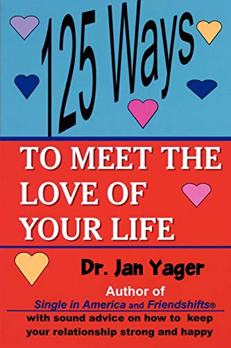 9781889262505: 125 Ways to Meet the Love of Your Life