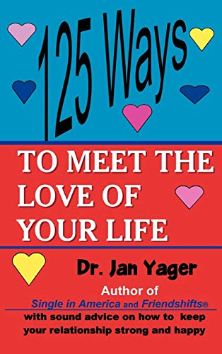 9781889262529: 125 Ways to Meet the Love of Your Life