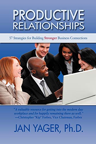 9781889262604: Productive Relationships: 57 Strategies for Building Stronger Business Connections