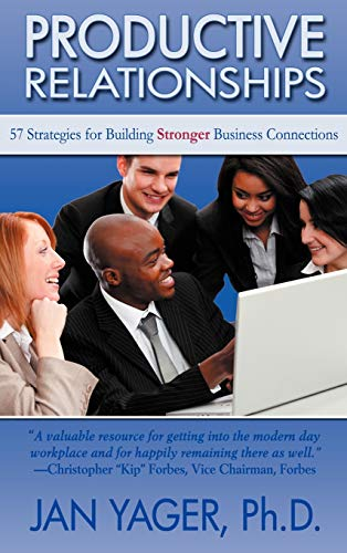9781889262635: Productive Relationships: 57 Strategies for Building Stronger Business Connections