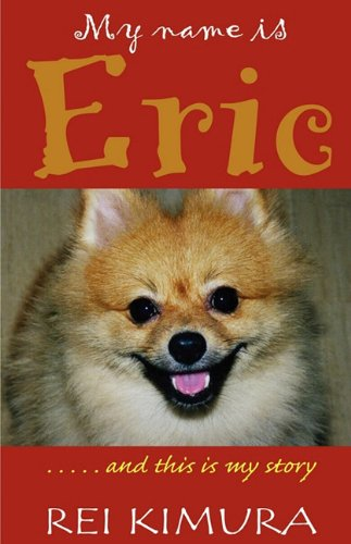 9781889262840: My Name Is Eric