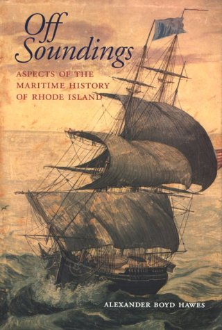 9781889274058: Off Soundings: Aspects of the Maritime History of Rhode Island