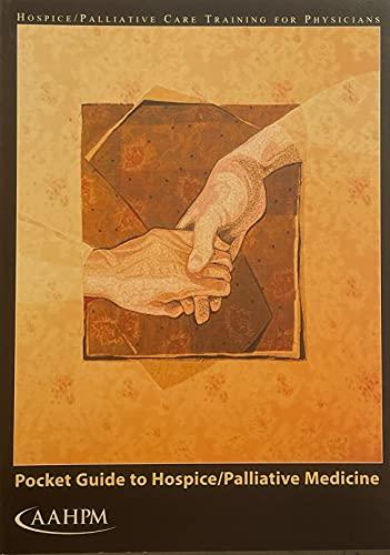 Pocket Guide to Hospice/Palliative Medicine: Porter Storey; Caroll