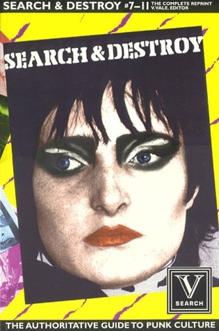 9781889307008: Search & Destroy #7-11: the Complete Reprint: The Authoratative Guide to Punk Culture