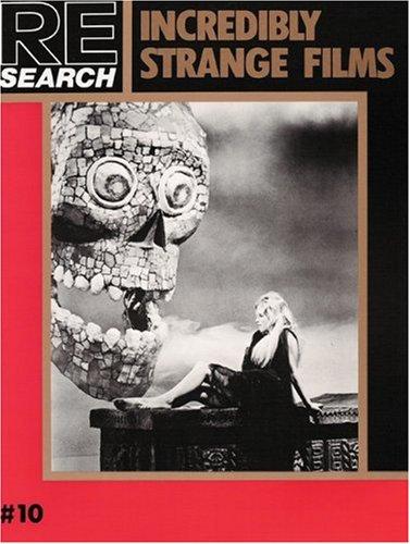 Re/Search #10: Incredibly Strange Films: Vale, V.