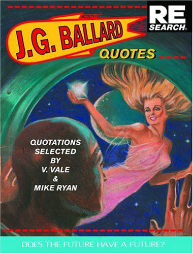 Quotes. Does the future have a future ? - signiert - signed: Ballard, J.G.
