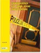 9781889315294: Criminalistics for Crime Scene Investigators (Criminal Investigation Series Volume 1)