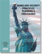 Homeland Security Principles, Planning, & Procedures: Rick Michelson, Tom Avery, Paul Starrett