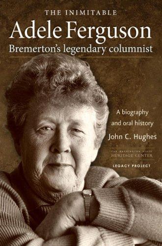 9781889320236: The Inimitable Adele Ferguson: Bremerton's Legendary Columnist