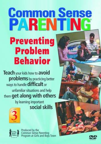 9781889322926: Preventing Problem Behavior DVD: Vol 3, Common Sense Parenting