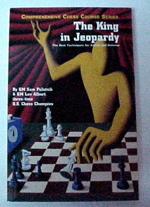 9781889323039: The King in Jeopardy (Comprehensive Chess Course Series)