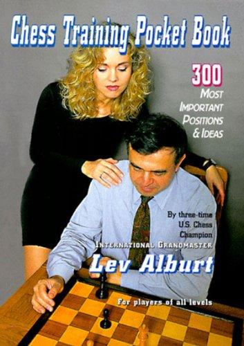 Chess Training Pocket Book: 300 Most Important: Alburt, Lev