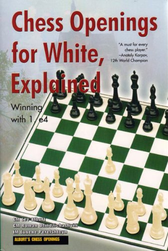 Chess Openings for White, Explained: Winning with: Lev Alburt; Roman
