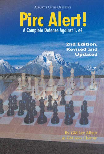 9781889323190: Pirc Alert!: A Complete Defense Against 1. e4 (Second Edition, Revised & Updated)