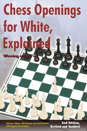 Chess Openings for White, Explained: Winning with: Perelshteyn, Eugene, Dzindzichashvili,