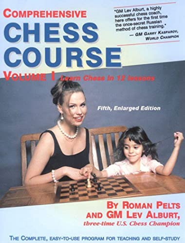 Comprehensive Chess Course: Learn Chess in 12 Lessons: Alburt, Lev/Pelts, Roman
