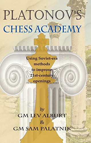 9781889323268: Platonov's Chess Academy: Using Soviet-era Methods to Improve 21st-Century Openings