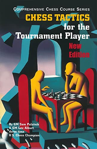 Chess Tactics for the Tournament Player