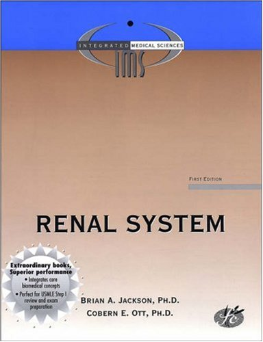 The Renal System: Brian A. Jackson