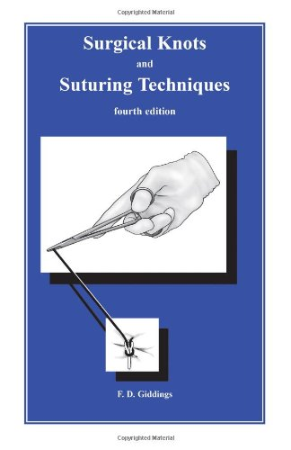 9781889326115: Surgical Knots and Suturing Techniques Fourth Edition