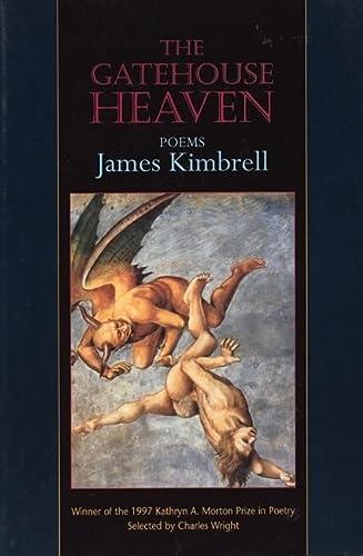 9781889330136: The Gatehouse Heaven: Poems