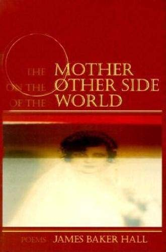 The Mother on the Other Side of: James Baker Hall